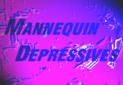 [The Mannequin Depressives music project]
